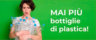 MAI PIÙ bottiglie di plastica!